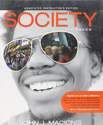 Society: The Basics, Annotated Instructor's Edition