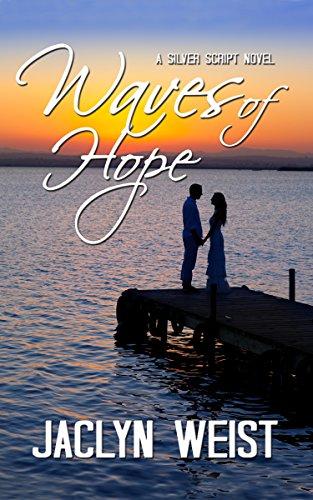 waves-of-hope-a-silver-script-novel-book-7