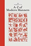 Debrett's A-Z of Modern Manners, Debrett's Peerage Limited Staff and Jo Bryant, 1870520750