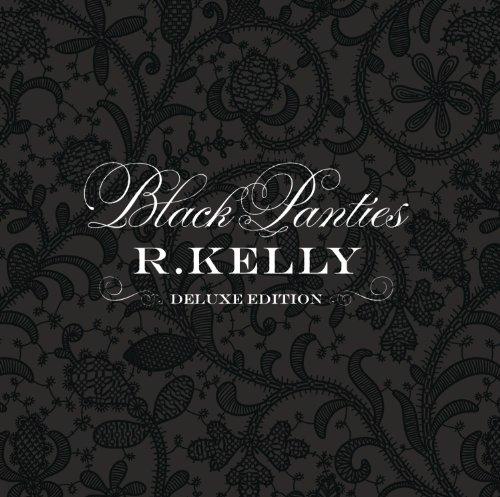 CD : R. Kelly - Black Panties (Clean Version, Deluxe Edition)