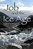 Job and the Ice Age