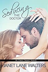 Seducing the Doctor (At First Sight Book 4)