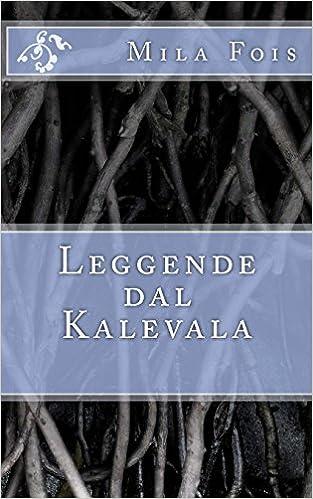 Leggende dal Kalevala (Meet Myths)