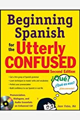 Beginning Spanish for the Utterly Confused with Audio CD, Second Edition Paperback