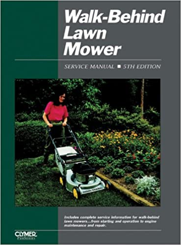 Book Walk-Behind Lawn Mower Ed 5 (Walk Behind Lawn Mower Service Manual)