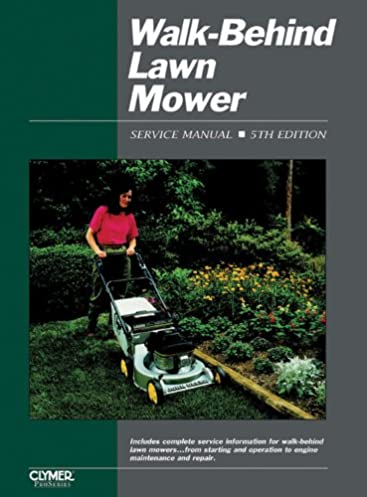 walk behind lawn mower ed 5 walk behind lawn mower service manual rh amazon com haynes lawn mower repair manual Home Depot Lawn Mower Manual