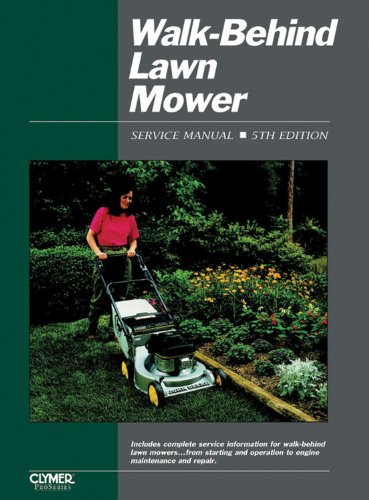 Walk-Behind Lawn Mower Ed 5 (WALK BEHIND LAWN MOWER SERVICE MANUAL)
