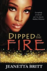 Dipped in the Fire Paperback
