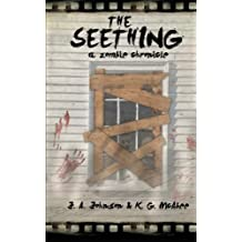 The Seething: A Zombie Chronicle