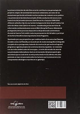 LA UTOPÍA REACCIONARIA DE JOSÉ PEMARTÍN Y SANJUÁN: Una historia genética de la derecha española: 46 Monografías. Historia y Arte: Amazon.es: Castro Sánchez, Álvaro: Libros
