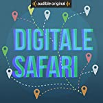 Digitale Safari (Original Podcast) | Digitale Safari
