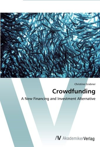 Crowdfunding: A New Financing and Investment Alternative