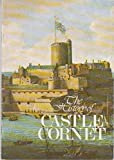 Front cover for the book The History of Castle Cornet, Guernsey by B. H. St. J. O'Neil