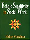 img - for Ethnic Sensitivity in Social Work book / textbook / text book