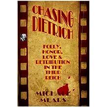 Chasing Dietrich