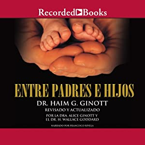 Entre padre e hijos [Between Father and Sons (Texto Completo)] Audiobook