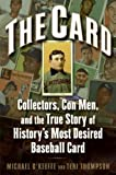 The Card: Collectors, Con Men, and the True Story