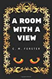 Image of A Room with a View: By E. M. Forster - Illustrated