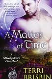 A Matter of Time, Terri Brisbin, 1479252441