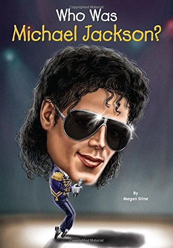 who was michael jackson megan stine who hq joseph j m qiu who was michael jackson megan stine who hq joseph j m qiu 9780448484105 com books
