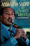 Anwar El Sadat: In Search of Identity an Autobiography