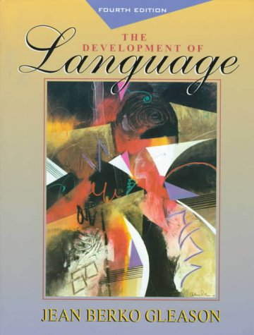 Development of Language, The