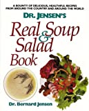Dr. Jensen's Real Soup and Salad Book, Bernard Jensen, 0895294109