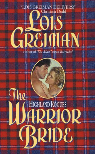 The Highland Rogues Warrior Bride Kindle Edition By Lois Greiman
