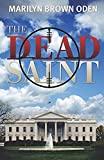The Dead Saint (Bishop Lynn Peterson)