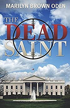 The Dead Saint (Bishop Lynn Peterson) by [Oden, Marilyn Brown]