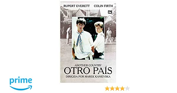 Otro País [DVD]: Amazon.es: Rupert Everett, Colin Firth, Michael Jenn, Marek Kanievska: Cine y Series TV