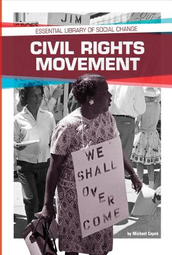 Read Online Civil Rights Movement (Essential Library of Social Change) pdf