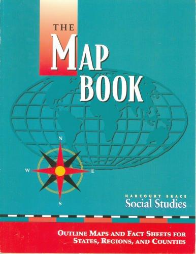 Harcourt School Publishers Social Studies: The Map Book Gr3-6/7