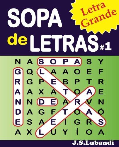 SOPA de LETRAS #1 (Letra Grande) (Volume 1) (Spanish Edition)