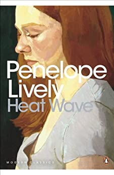 Heat Wave (Penguin Modern Classics) by [Lively, Penelope]