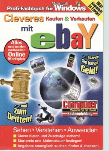 Cleveres Kaufen & Verkaufen mit ebay! Alles rund um den weltweiten Online Marktplatz! (Online Kaufen Usa)
