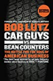 Car Guys vs. Bean Counters, Bob Lutz, 1591846226