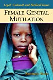 Female Genital Mutilation, Rosemarie Skaine, 0786421673