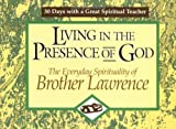 Living in the Presence of God (30 Days with a Great Spiritual Teacher)