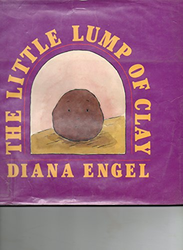 The Little Lump of Clay (Lump Clay)