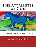 The Attributes of God: A Book for Children