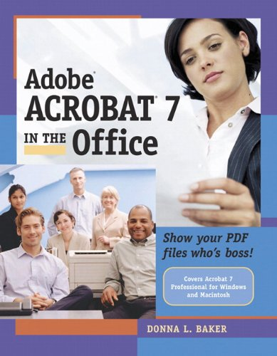 Adobe Acrobat 7 in the Office -