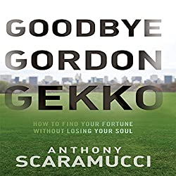 Goodbye Gordon Gekko
