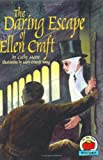 The Daring Escape of Ellen Craft, Cathy Moore, 0876144628