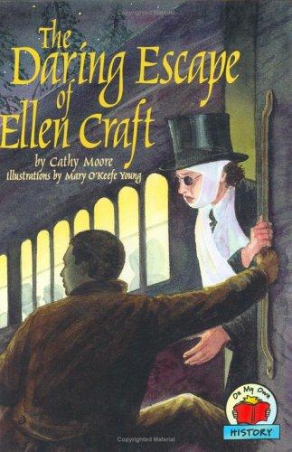 Download The Daring Escape of Ellen Craft (Carter G Woodson Honor Book (Awards)) ebook