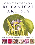 Contemporary Botanical Artists, Shirley Sherwood, 0297822705