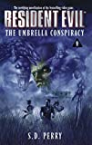 The Umbrella Conspiracy (Resident Evil #1)