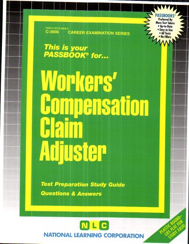 Workers' Compensation Claim Adjuster(Passbooks) (Career Examination Passbooks)
