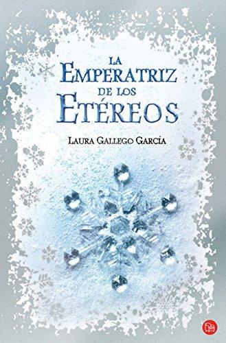 Read Online La emperatriz de los etereos / The Empress of the Ethereal Kingdom (Spanish Edition) (Narrativa (Punto de Lectura)) pdf