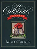 A Christmas Parable, Boyd K. Packer, 088494901X
